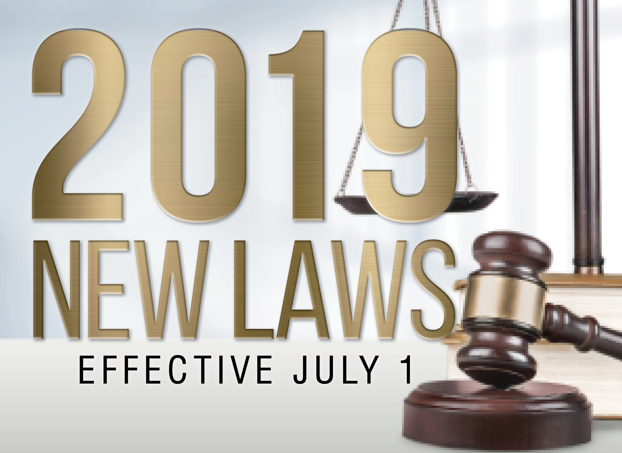 New Laws Effective July 2019 - Amy Grant